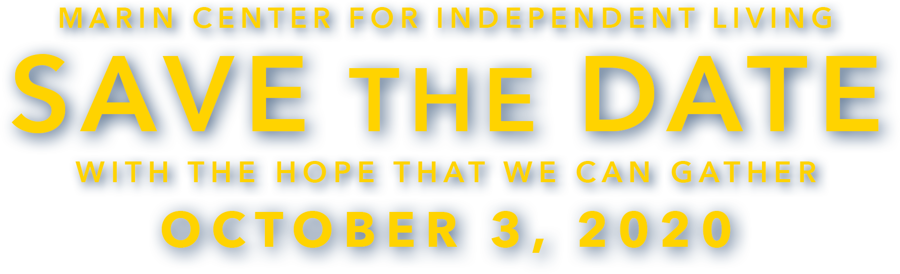 Marin Center for Independent Living: Save the Date – October 3, 2020. Angels by the Bay. With the hope that we can gather. Purchase Tickets Now.